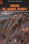 Śmierć na Nanga Parbat Kienlin von Max