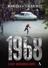1968 Czasy nadchodzą nowe Winnicka Ewa, Łazarewicz Cezary