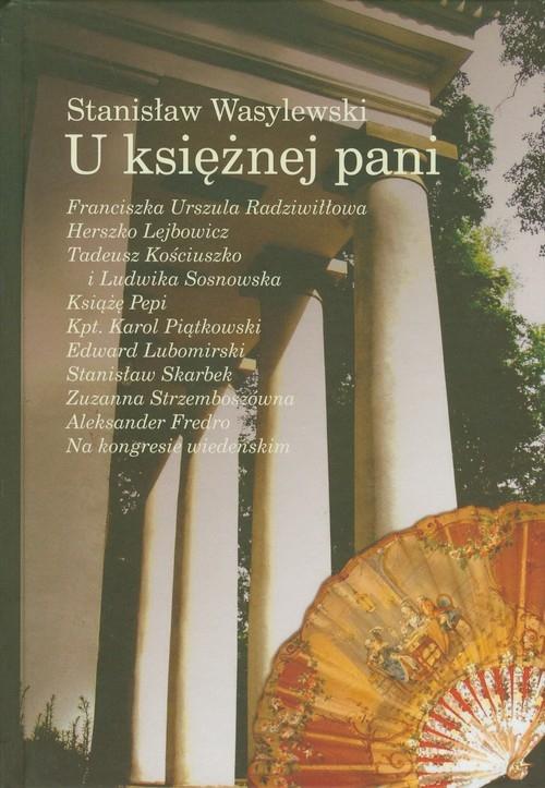 U księżnej Pani Wasylewski Stanisław