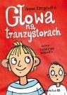 Głowa na tranzystorach Ożogowska Hanna