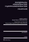Postępowania administracyjne i sądowoadministracyjne z kazusami Hauser Roman, Piątek Wojciech, Sawczyn Wojciech, Skoczylas Andrzej, Olszanowski Jan