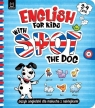 English for Kids with Spot the Dog 3-4 lata Język angielski dla malucha z Łanocha Katarzyna