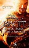 Wielki Bazar Złoto Brayana Brett Peter V.