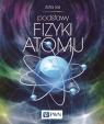 Podstawy fizyki atomu Leś Zofia