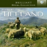 Brilliant Opera Collection: D'Albert: Tiefland