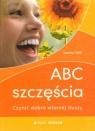 ABC szczęścia Czynić dobro własnej duszy Veitl Sascha