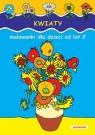 Kwiaty Malowanki dla dzieci od lat 2