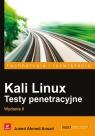 Kali Linux Testy penetracyjne Ansari Juned Ahmed