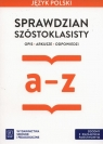 Język polski Sprawdzian szóstoklasisty a-z