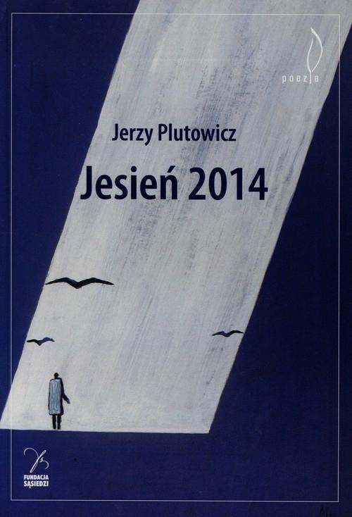 Jesień 2014 Plutowicz Jerzy