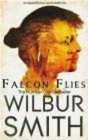 A Falcon Flies Wilbur Smith