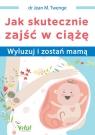 Jak skutecznie zajść w ciążę Twenge Jean M.