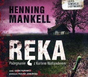 Ręka  (Audiobook) (Produkt rozfoliowany) (Audiobook) Mankell Henning