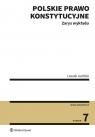 Polskie prawo konstytucyjne. Zarys wykładu (NEX-0277) Garlicki Leszek