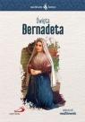 Skuteczni Święci - Święta Bernadeta