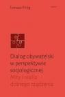 Dialog obywatelski wperspektywie socjologicznej