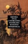 Kronika życia i twórczości Stanisława Ignacego Witkiewicza (Uszkodzona okładka)