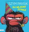 Szym Pansik ma własne zdanie
