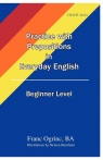 Practice with Prepositions in Everyday English Beginner Level
