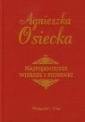 Najpiękniejsze wiersze i piosenki Osiecka Agnieszka