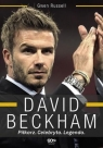 David Beckham Piłkarz Celebryta Legenda Russell Gwen