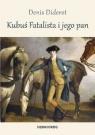 Kubuś Fatalista i jego pan Diderot Denis