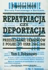 Repatriacja czy deportacja Tom 2