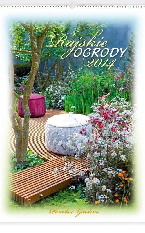 Kalendarz 2014 Rajskie ogrody