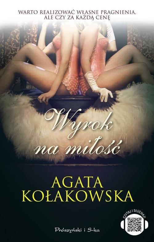Wyrok na miłość Kołakowska Agata
