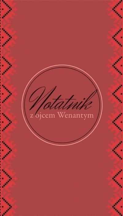 Notatnik z o. Wenantym - w linie