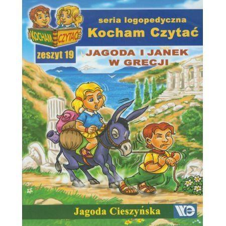 Kocham Czytać. Seria logopedyczna. Jagoda i Janek w Grecji. Zeszyt 19 Cieszyńska Jagoda