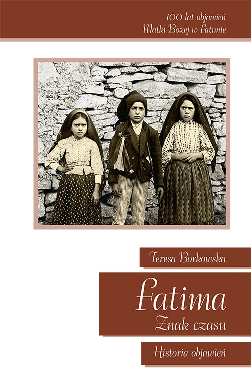 Fatima Znak Czasu Borkowska Teresa