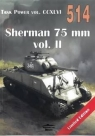 Sherman 75 mm vol. II. Tank Power vol. CCXLVI 514 Ledwoch Janusz