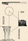 Kronos 4/2014 Biopolityka. Hegel. Neokolonializm Praca zbiorowa