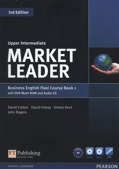 Market Leader Upper-Intermediate Flexi Course Book 1+CD +DVD Cotton David, Falvey David, Kent Simon, Rogers John