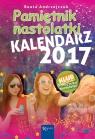KALENDARZ 2017 PAMIĘTNIKA NASTOLATKI