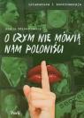 Literatura i kontrowersje O czym nie mówią nam poloniści  Zdziechiewicz Alicja