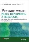 Przygotowanie pracy dyplomowej z pedagogiki