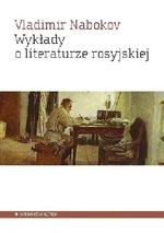Wykłady o literaturze rosyjskiej Nabokov Vladimir