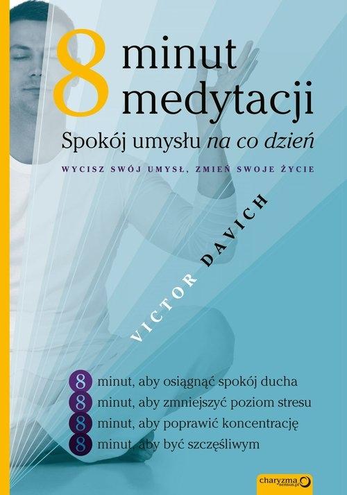 8 minut medytacji Davich Victor