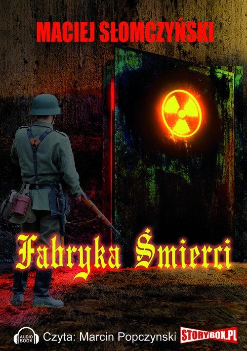Fabryka śmierci (Audiobook) Słomczyński Maciej