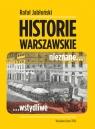 Historie warszawskie nieznane wstydliwe