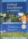 Oxford Exellence for matura Pakiet Podręcznik z repetytorium + Zeszyt ćwiczeń Gryca Danuta, Sosnowska Joanna