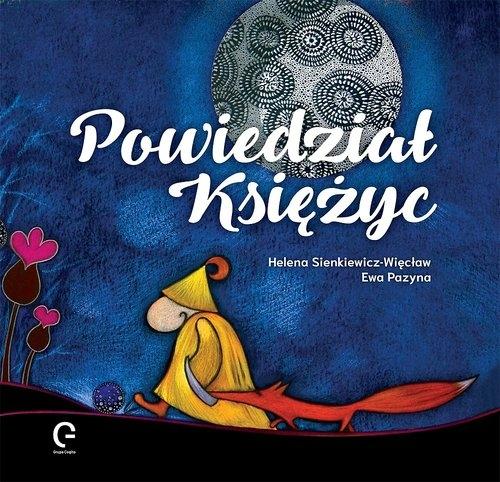 Powiedział Księżyc Sienkiewicz-Więcław Helena