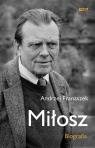 Miłosz Biografia Franaszek Andrzej