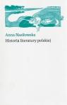 Historia literatury polskiej Nasiłowska Anna