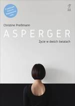 Asperger. Życie w dwóch światach Preißmann Christine