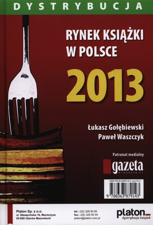 Rynek książki w Polsce 2013. Dystrybucja ukasz Gołębiewski, Paweł Waszczyk