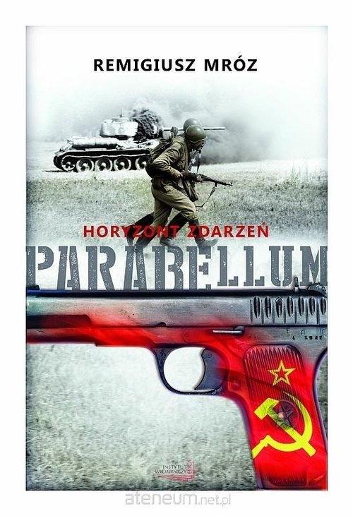 Parabellum Tom 2 Horyzont zdarzeń Mróz Remigiusz