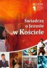 Świadczę o Jezusie w Kościele 1 Religia Poradnik metodyczny z płytą CD